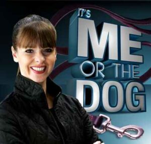 It's Me Or The Dog - Animal Planet